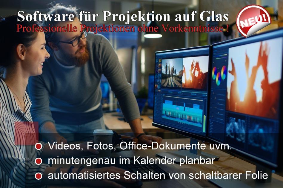 Neue Software für Projektion auf Glas
