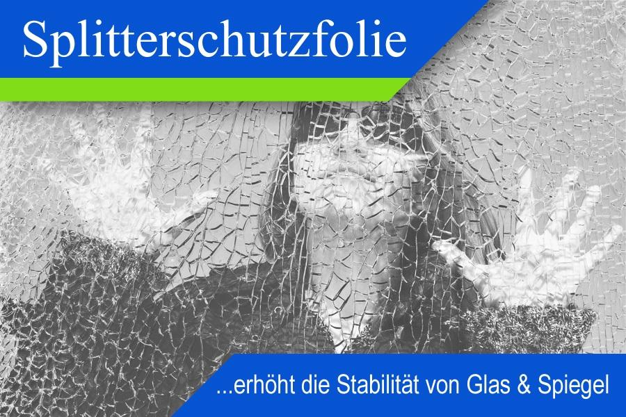 Sicherheitsfolie mit Splitterschutz zum nachträglichen Sichern von Glas in Fenstern & Türen schützt vor Verletzung & Sachschaden