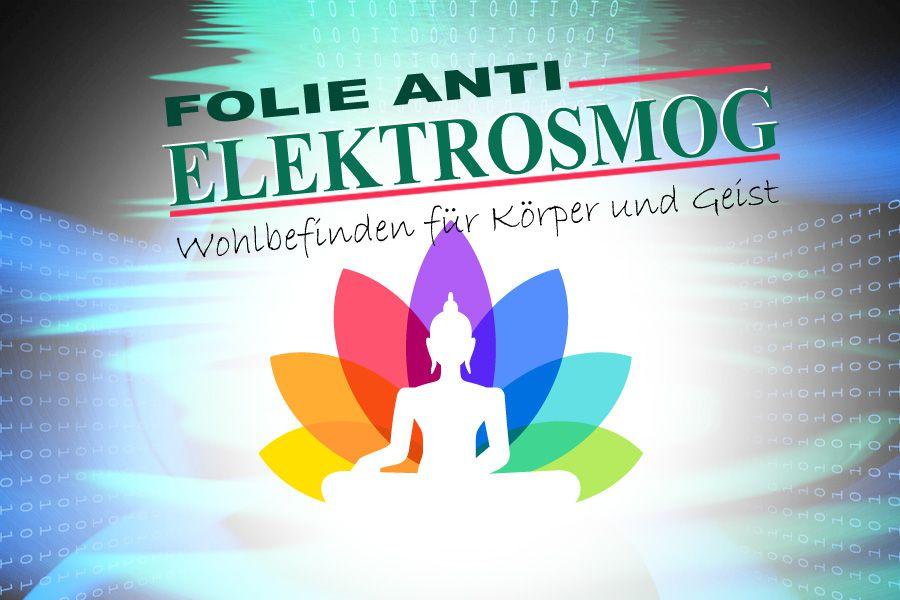 Anti Elektrosmog Folie Der Perfekte Strahlenschutz Fur